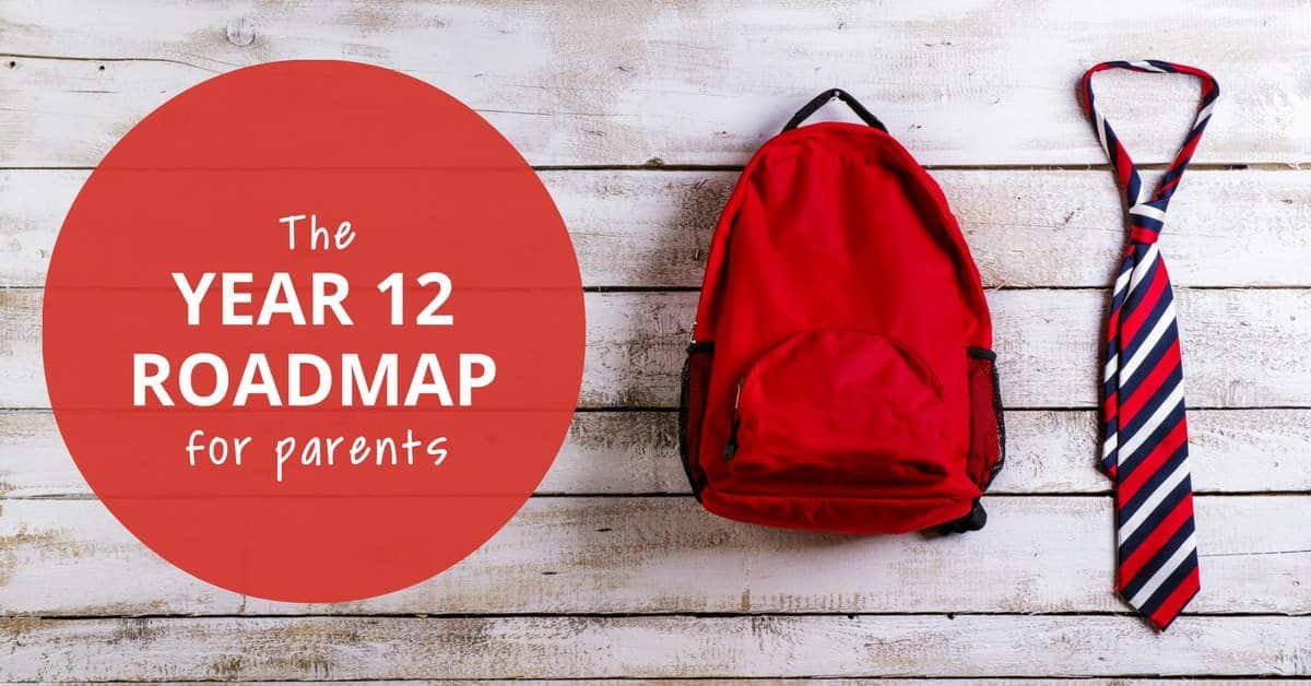The Year 12 Roadmap For Parents