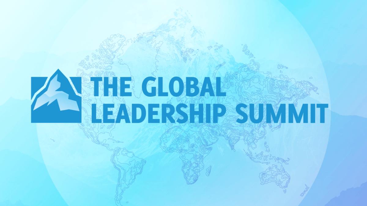 Global Leadership Summit October 16-17