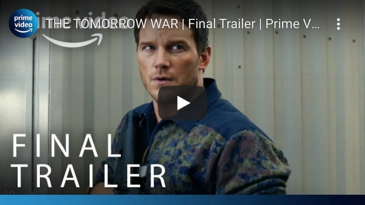the tomorrow war final trailer